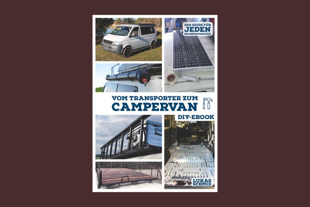 Vom Transporter zum Campervan Buch Vanumbau Selbstausbau